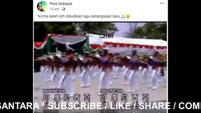 Viral Lagu Kebangsaan Baru Indonesia Berbahasa Mandarin.