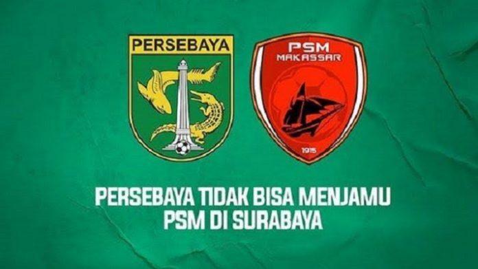 Pertandingan Persebaya vs PSM Makassar Pindah ke Stadion Batakan.
