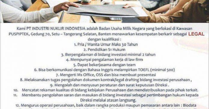 PT Industri Nuklir Indonesia atau INUKI (Persero) membuka lowongan pekerjaan sebagai legal.