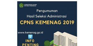 Pengumuman Hasil Seleksi CPNS Kemenag 2019.