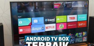 Android TV Box Terbaik dan Berbagai Keunggulannya.