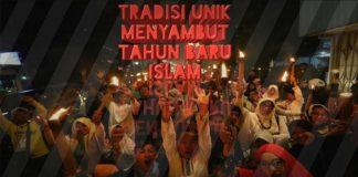 Tradisi Unik Menyambut Tahun Baru Islam di Indonesia.