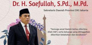 Sekda DKI Jakarta Saefullah Meninggal Dunia.