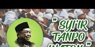Bacaan Teks Sholawat Gus Dur (Syiir Tanpo Waton) Ya Rasulullah yang Menyentuh Hati.