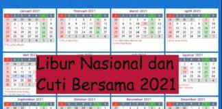 Daftar Hari Libur Nasional dan Cuti Bersama 2021.